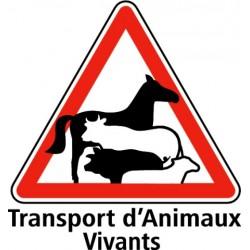 Panneau Transport d'animaux vivants